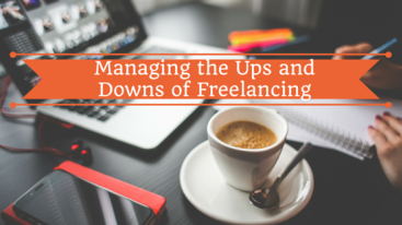 Managing the Ups and Downs of Freelancing