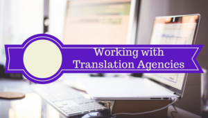 Working with Translation Agencies
