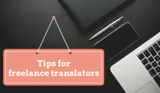 11 Tips for Freelance Translators from a Project Manager