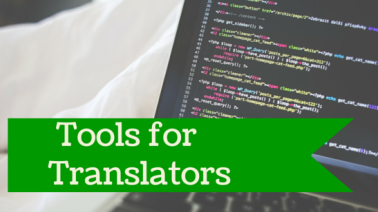 Tech Talk: Software and Tools for Translators