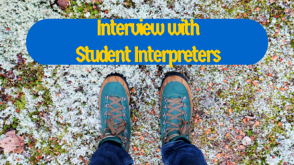 Interview with Student Interpreters